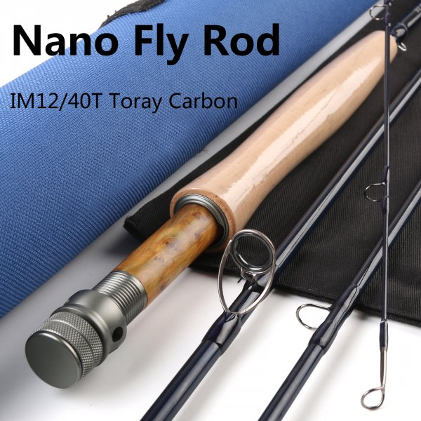 Nano IM12/40T Toray Carbon Fiber Fly Rod